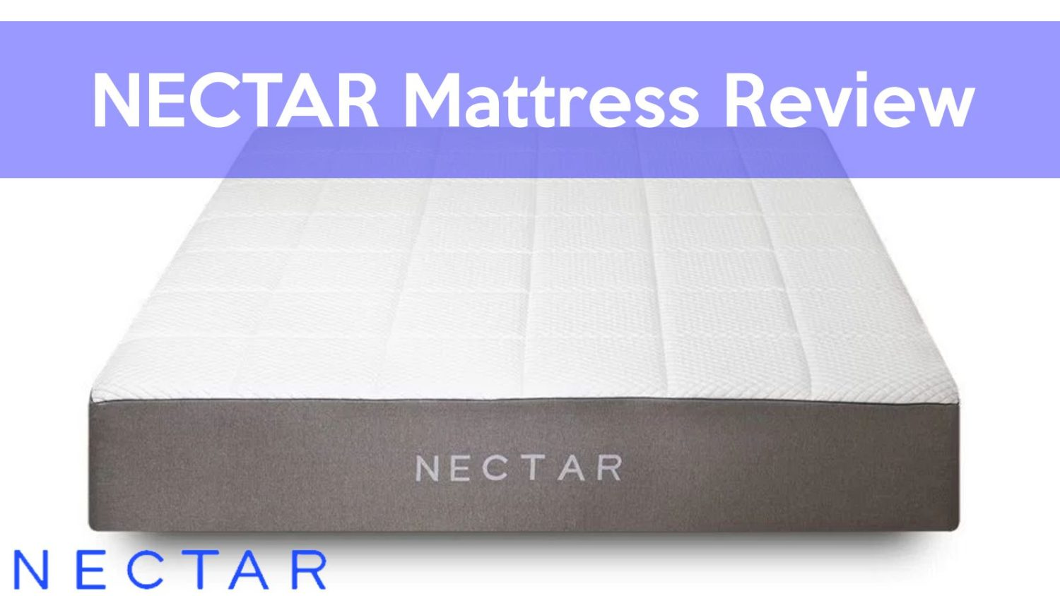 Nectar Mattress Review Lifetime Warranty Grab A Coupon Code