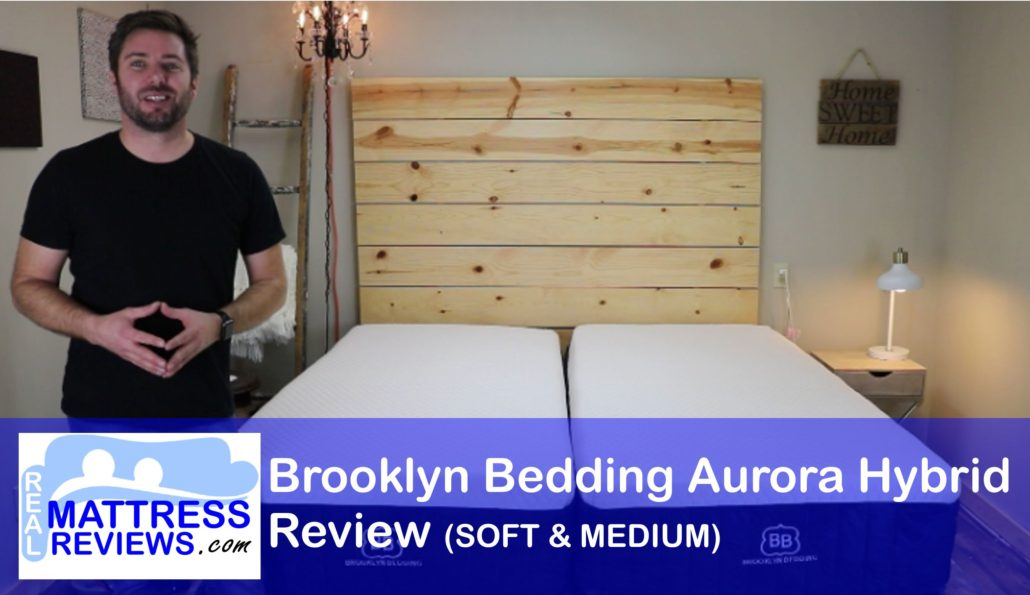 Brooklyn Bedding Reviews Brooklyn Bedding Aurora Mattress Review L Unbiased Review