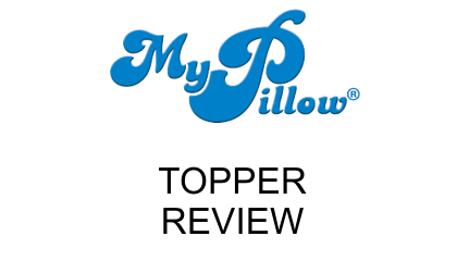An In Depth My Pillow Mattress Topper Review Unbiased